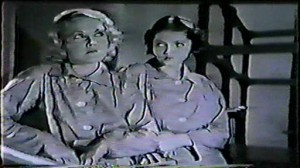 Ladies of the Big House #3 - Wynne Gibson as Susie and Sylvia Sidney as Kathleen